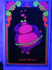 Vintage Blacklight Poster HOW BOUT A LITTLE LOVIN' Hippopotamus Gary Patterson