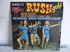 ORIGINAL GOLD RUSHERS BAND Dansez le rush gold V 45 1663 FRANCOIS PATRICE