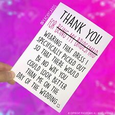 Funny Thank You For Being My Maid Of Honour Friend Card Bridal Party Gift PC306