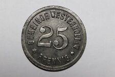 GERMANY WAR MONEY 25 PFENNIG 1920 WESTERHOLT B33 #N646