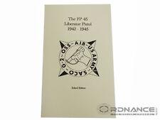 The FP-45 LIberator Pistol 1942-1945 Edited Edition (Reprint)