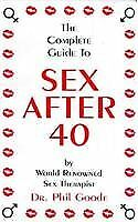 Complete Guide to Sex After 40