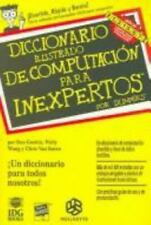 Diccionario ilustrado de computacion para inexpertos/ Illustrated Dictionary of