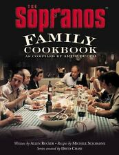 The Sopranos Family Cookbook : As Compiled by Artie Bucco by David Chase,...