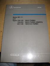 Mercedes Service PKW OM 601 / 602 / 603/ 300TD / 300 D-4 matic / 190 D 2.5 Turbo