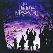 THE BIRTHDAY MASSACRE - WALKING WITH STRANGERS USED - VERY GOOD CD