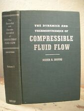 THE DYNAMICS AND THERMODYNAMICS OF COMPRESSIBLE FLUID FLOW Shapiro 1953 HC Book