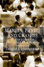Manias, Panics and Crashes: A History of Financial Crises by C.P Kindleberger.