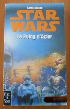 STAR WARS Livre LES X-WINGS Tome 6 : LE POING D'ACIER Edition 2000 - FLEUVE NOIR