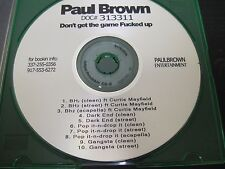 """Paul Brown Doc# 313311 """"Don't Get The Game Fucked Up"""" Louisiana"""