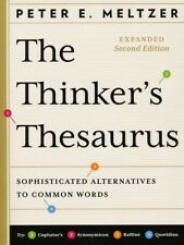 The Thinker's Thesaurus : Sophisticated Alternatives to Common Words