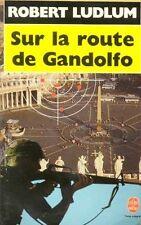 Sur la route de GANDOLFO // Robert LUDLUM // Policier // Thriller passionnant