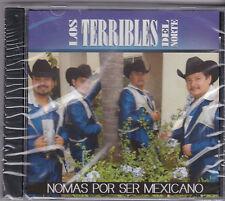 """LOS TERRIBLES DEL NORTE-""""Nomas Por Ser Mexicano""""  Tejano Tex Mex CD SEALED (#71)"""