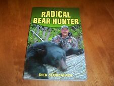 RADICAL BEAR HUNTER Black Bears Hunt Hunter Big-Game Big Game Hunting Book NEW
