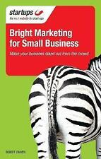Bright Marketing for Small Business by Robert Craven (Paperback, 2011)