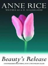 Beauty's Release: Number 3 in series (Sleeping Beauty),A.N. Roquelaure,Anne Ric
