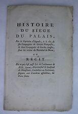 Histoire du SIEGE du PALAIS, Capitaine d'Agoult, Compagnies SUISSES. E.O. 1788.
