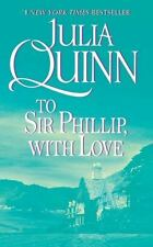 Julia Quinn  To Sir Phillip, With Love 2003 Paperback