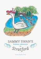 Sammy Swan's Summer Adventure In Stratford