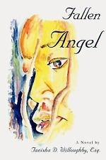 Fallen Angel by Tanisha Willoughby (2007, Paperback)