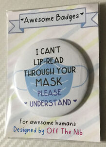 Lip Reading Mask Button - for the Hearing impaired