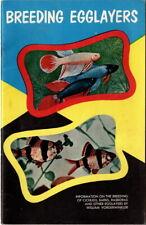 New listing Breeding Egglayers An Instructive Booklet For Beginning Aquarists 1955