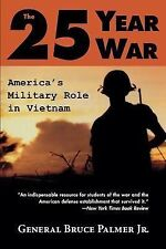 The 25-Year War: America's Military Role in Vietnam-ExLibrary