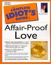 AFFAIR PROOF LOVE The Complete Idiot's Guide • Advice Quizzes Tips Experts pb