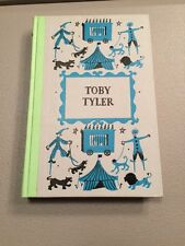 Toby Tyler or Ten Weeks with a Circus James Otis  Deluxe Junior Edition