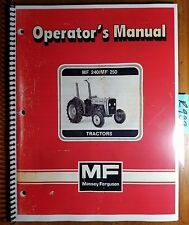 Massey Ferguson MF 240 MF 250 Tractor Owner's Operator's Manual 1449 050 M5 9/85