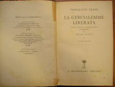 Torquato Tasso LA GERUSALEMME LIBERATA canti scelti Piero Nardi Mondadori 1939