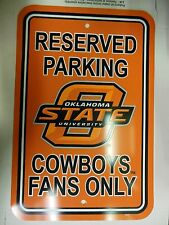 Oklalama State University Cowboys Fans Only Parking Sign 060813ame