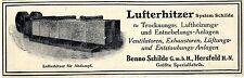 Lufterhitzer Benno Schilde Hersfeld H.- N. Trocknungs- Luftheizung- Anlagen 1912