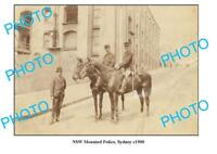 OLD 8x6 PHOTO NSW MOUNTED POLICE ON PATROL SYDNEY NSW c1900 1