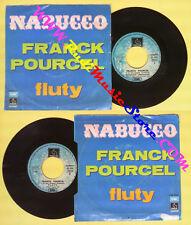 LP 45 7'' FRANCK POURCEL Nabucco Fluty 1974 italy PATHE 3C 00613030 no cd mc dvd