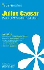 SparkNotes Literature Guide: Julius Caesar by William Shakespeare (2014,...