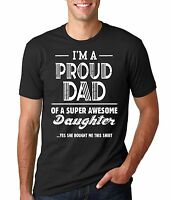 Gift For Dad Proud Dad Of Awesome Daughter Funny Gift For Father T-shirt For Dad