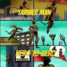 Tarsier Man: Hero to Zero by Pat Hatt (2013, Paperback)