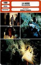 Movie Card. Fiche Cinéma. La nurse / The guardian (USA) William Friedkin 1990