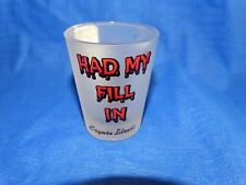 19210A  ~ Vintage CAYMAN ISLANDS SHOT GLASS ~ Liquor Barware ~ HAD MY FILL IN