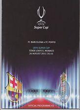 Orig.PRG   UEFA Super Cup 2011   Finale   FC BARCELONA - FC PORTO ! SEHR SELTEN