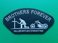 BIKER SLOGAN SEW ON / IRON ON PATCH:- BROTHERS FOREVER FALLEN BUT NOT FORGOTTEN