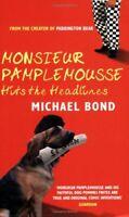 Monsieur Pamplemousse Hits the Headlines (Monsieur Pamplemousse .9780749081614