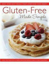 Gluten-Free Made Simple : Easy Everyday Meals That Everyone Can Enjoy by Marcia…