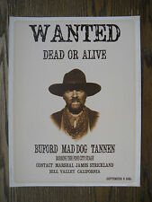"Back to the Future  3 - Buford 'Mad Dog' Tannen Wanted Poster   8"" x 10.5"" B2G1F"