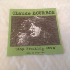Claude Bourbon  Stop Breaking Down CD (2002) Folk Blues
