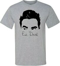 Schitt's Creek - Ew, David - Best Show on TV - American Legend - Free Shipping