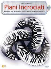 E. Merone PIANI INCROCIATI - Metodo per lo studio multistilistico del pianoforte