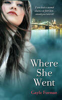 Where She Went (If I Stay), Forman, Gayle, Very Good Book