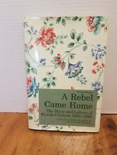 A Rebel Came Home The Diary and Letters of Floride Clemson 1863-1866 CIVIL WAR
